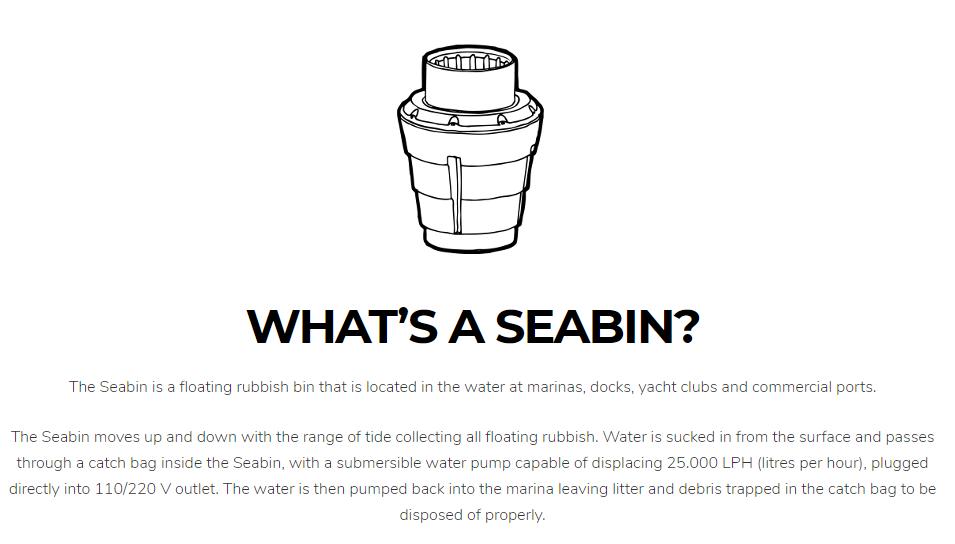 What is a Seabin? Source : seabinproject.com