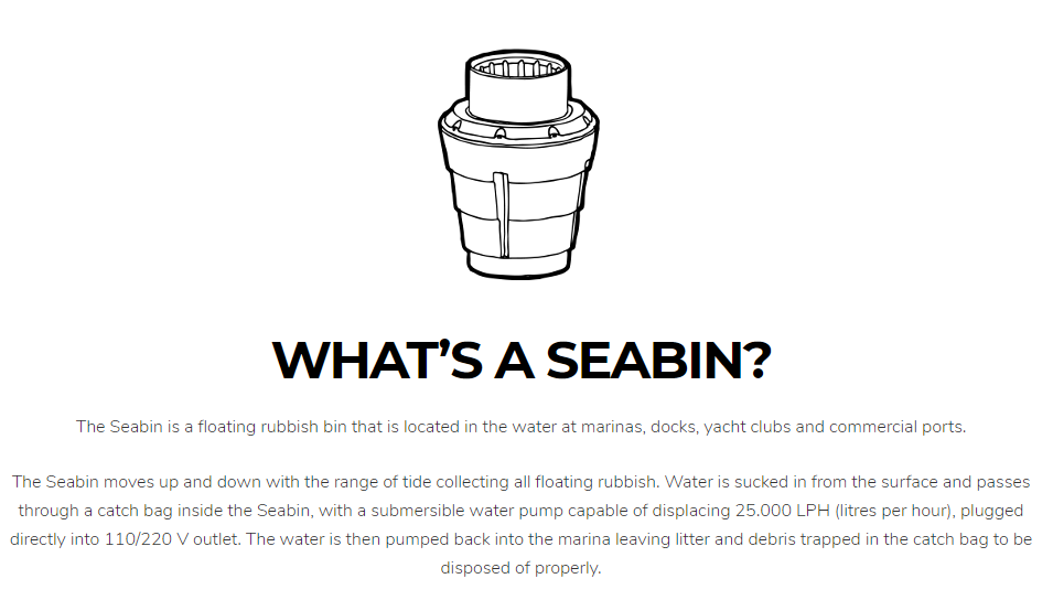 What is a Seabin? Source : seabinproject.com