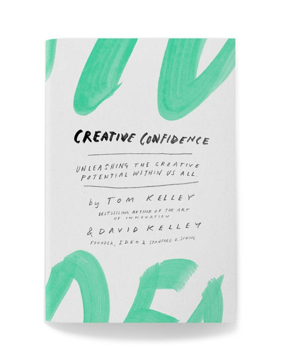 Creative Confidence, Tom Kelley